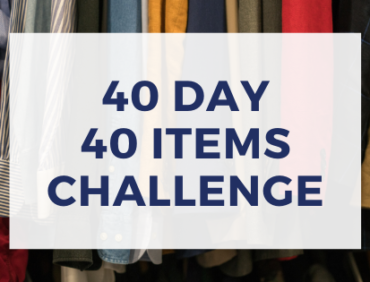 40 Days – 40 Items Challenge