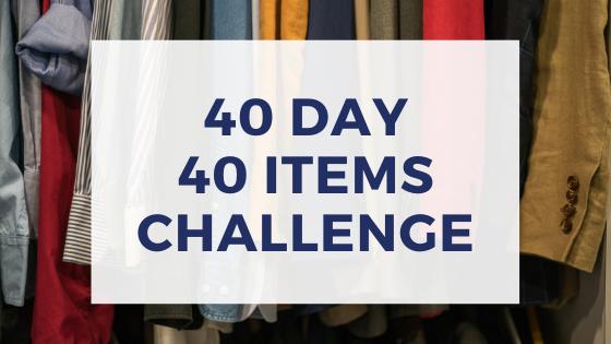 40 Days – 40 Items Challenge